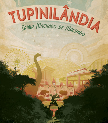 "Gorgeous New Book Cover ""Tupinilandia"" For Todavia Livros"